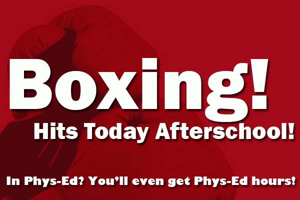 Boxing Today Afterschool!