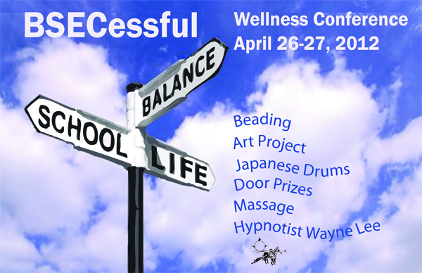 Wellness Conference, April 26-7, 2012!
